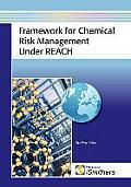 Framework for chemical risk management under REACH; regulatory deciscion-making