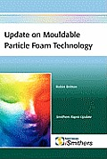 Update on Mouldable Particle Foam Technology