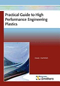Practical Guide to High Performance Engineering Plastics