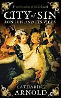 City of Sin London & Its Vices