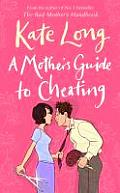 Mother's Guide To Cheating