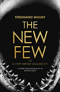 New Few: Or a Very British Oligarchy