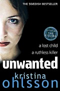 Unwanted. by Kristina Ohlsson