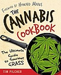 Cannabis Cookbook the Ultimate Guide to Gourmet Grass
