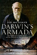 Darwin's Armada: Four Voyagers To the Southern Oceans and Their Battle for the Theory of Evolution