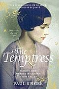 Temptress The Scandalous Life of Alice Countess de Janze