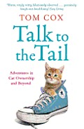 Talk To The Tail Adventures In Cat Ownership & Beyond
