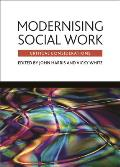 Modernising Social Work: Critical Considerations