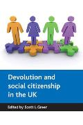 Devolution and Social Citizenship in the UK