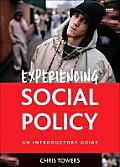 Experiencing Social Policy: An Introductory Guide