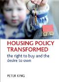 Housing Policy Transformed: The Right to Buy and the Desire to Own