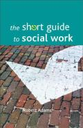 Short Guide To Social Work (10 Edition)