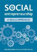 Social Entrepreneurship: A Skills Approach