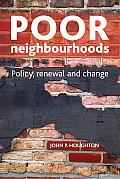 Poor Neighbourhoods: Policy, Renewal and Change