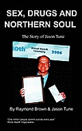 Sex, Drugs and Northern Soul