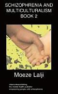 Schizophrenia and Multiculturalism Book 2