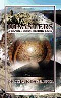 Disasters: A Wander Down Memory Lane