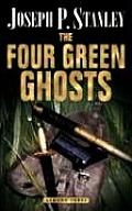 The Four Green Ghosts