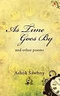 As Time Goes by: And Other Poems