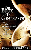 The Book of Contrasts: Or, the Thirty-Second Chapter of Proverbs