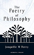 The Poetry of Philosophy