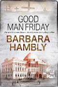 Benjamin January Mystery #12: Good Man Friday by Barbara Hambly