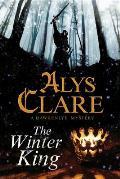 Hawkenlye Mystery #15: The Winter King - A Hawkenlye 13th Century British Mystery