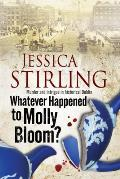 Whatever Happenened to Molly Bloom?: A Historical Murder Mystery Set in Dublin