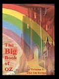 The Big Book of Oz, Volume 1: The Oz Series