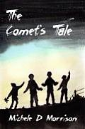 The Comet's Tale