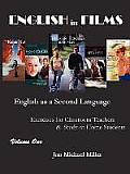 English in Films: English as a Second Language Exercises for Teachers & Study-At-Home Students, Vol. 1