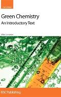 Green Chemistry An Introductory Text 2nd Edition