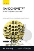 Nanochemistry : a Chemical Approach To Nanomaterials (2ND 09 Edition)