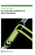 Eco-Friendly Synthesis of Fine Chemicals: Rsc