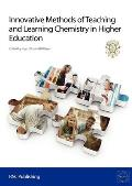 Innovative Methods of Teaching and Learning Chemistry in Higher Education: Rsc