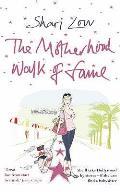 Motherhood Walk of Fame