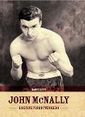 John Mcnally: Boxing's Forgotten Hero
