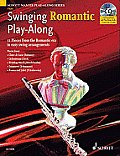 Swinging Romantic Play-Along: 12 Pieces from the Romantic Era in Easy Swing Arrangements Flute