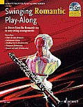 Swinging Romantic Play-Along: 12 Pieces from the Romantic Era in Easy Swing Arrangements Clarinet