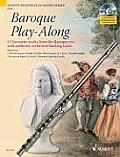 Baroque Play-Along for Flute [With CD (Audio)]