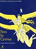 Flutes for Christmas: 20 Christmas Carols for One or Two Flutes [With CD (Audio)]
