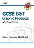 Gcse D&T Graphic Products Aqa Exam Practice Workbook