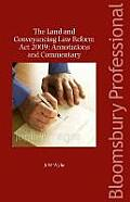 The Land and Conveyancing Law Reform Act 2009: Annotations and Commentary - A Guide to Irish Law