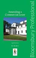 Amending a Commercial Lease - Fourth Edition