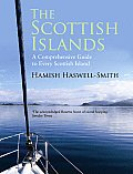 The Scottish Islands: A Comprehensive Guide to Every Scottish Island