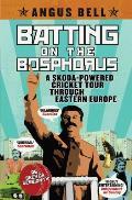 Batting on the Bosphorus