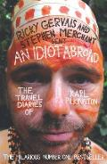 An Idiot Abroad: The Travel Diaries of Karl Pilkington Cover