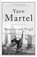 Beatrice and Virgil: A Novel. Yann Martel