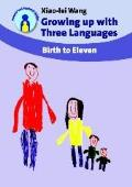 Growing Up With Three Languages (08 Edition)