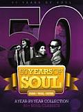 50 Years of Soul: A Year-By-Year Collection